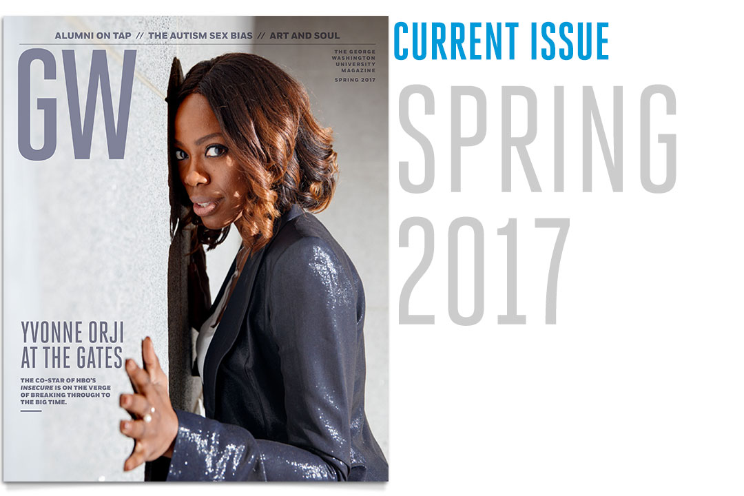 Download a PDF of the Current Issue of GW Magazine: Spring 2017