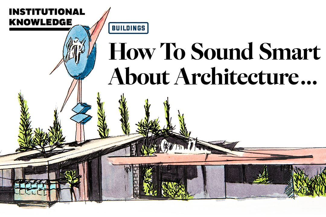 How to sound smart about architecture