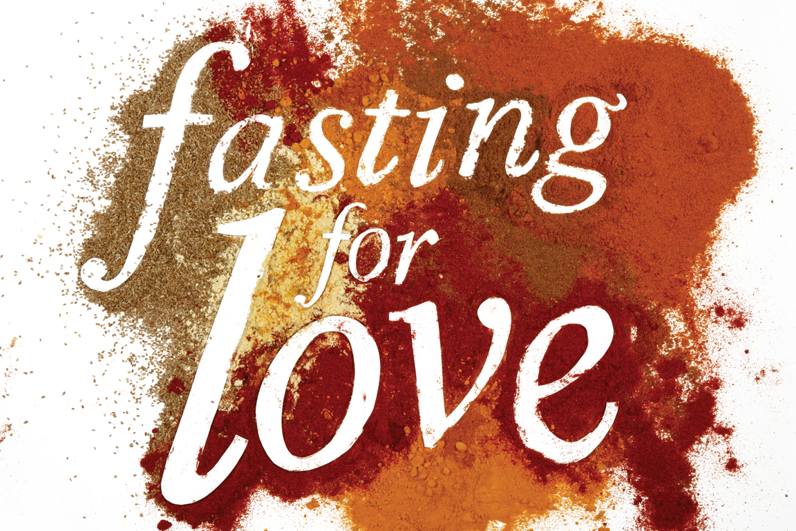 Fasting for Love