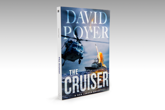 The Cruiser: A Dan Lenson Novel (St. Martin's Press, 2014)
